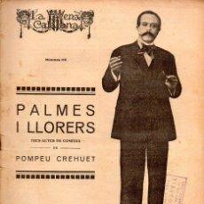 Libros antiguos: POMPEU CREHUET : PALMES I LLORERS (ESCENA CATALANA, 1922). Lote 117756551