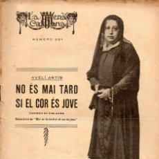 Libros antiguos: AVELÍ ARTÍS : NO ES MAI TARD SI EL COR ES JOVE (ESCENA CATALANA, 1927). Lote 117757115