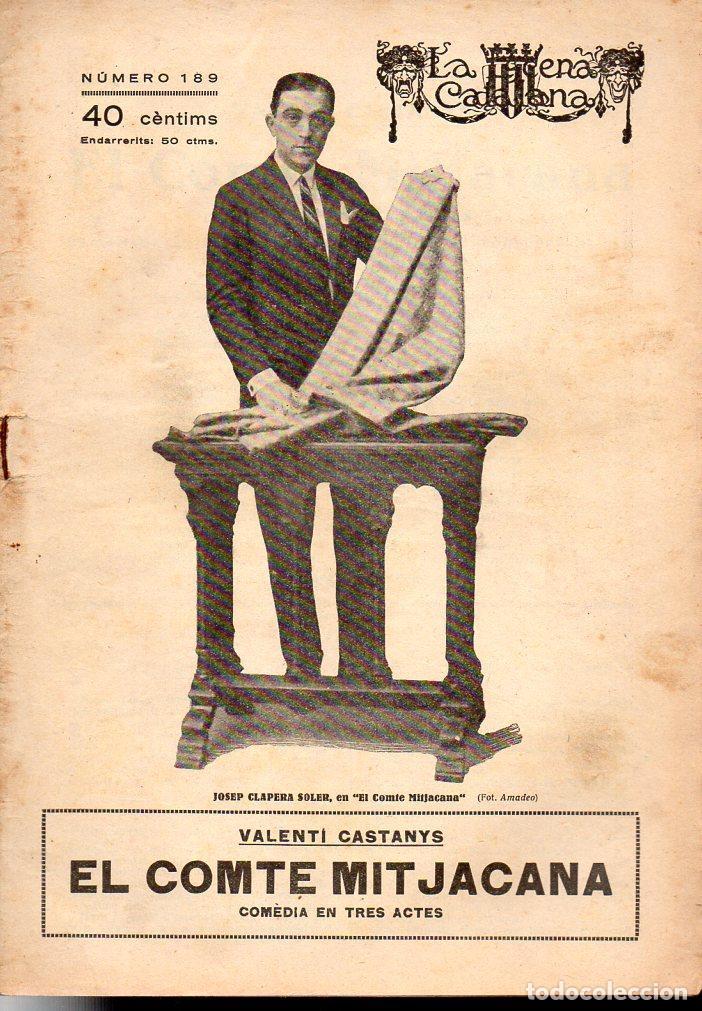 VALENTI CASTANYS : EL COMTE MITJACANA (ESCENA CATALANA, 1925) (Libros antiguos (hasta 1936), raros y curiosos - Literatura - Teatro)