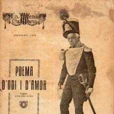 Libros antiguos: POVILL I ADSERA : POEMA D'ODI I D'AMOR (ESCENA CATALANA, 1924). Lote 117758635