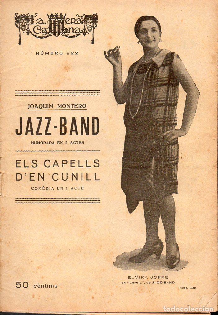 JOAQUIM MONTERO : JAZZ BAND (ESCENA CATALANA, 1927) (Libros antiguos (hasta 1936), raros y curiosos - Literatura - Teatro)
