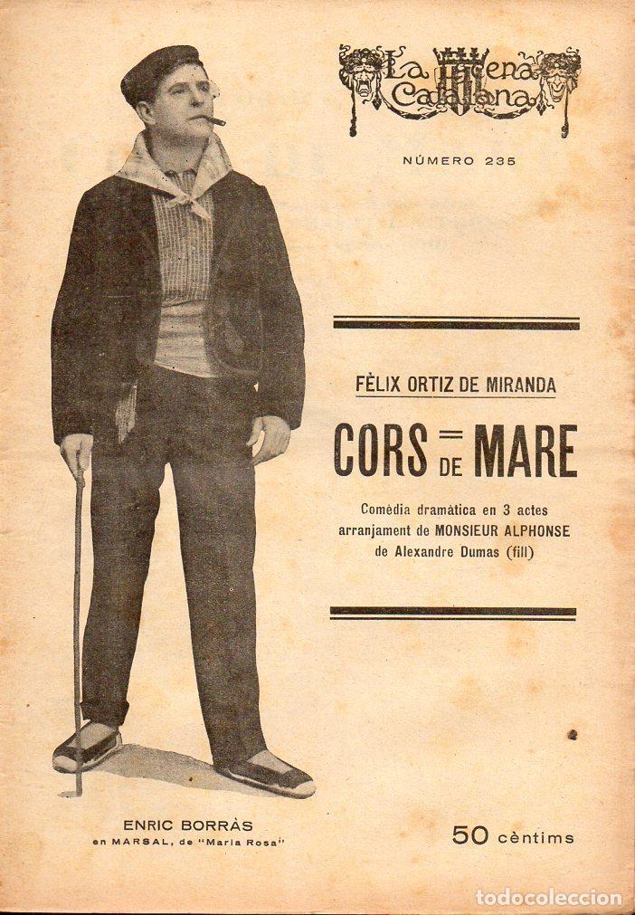 FÉLIX ORTIZ DE MIRANDA : CORS DE MARE (ESCENA CATALANA, 1927) (Libros antiguos (hasta 1936), raros y curiosos - Literatura - Teatro)