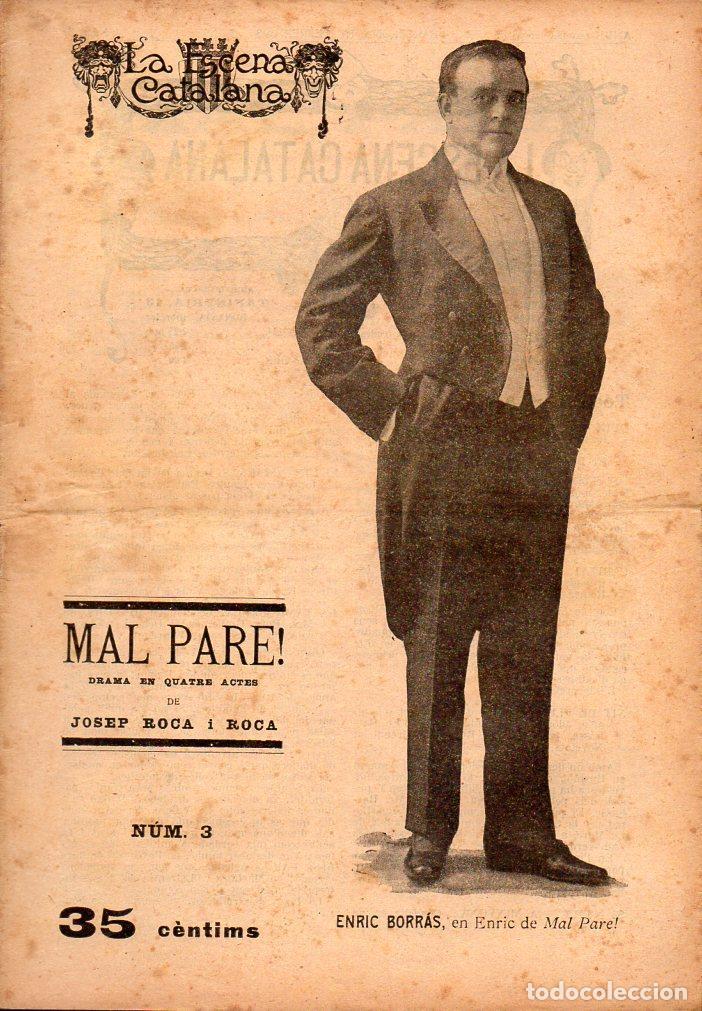 JOSEP ROCA I ROCA : MAL PARE (ESCENA CATALANA, 1918) (Libros antiguos (hasta 1936), raros y curiosos - Literatura - Teatro)