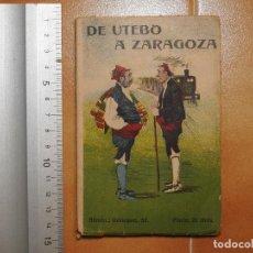 Libros antiguos: DE UTEBO A ZARAGOZA . ENTREMES BATURRO DE ALBERTO CASAÑAL DEL AÑO 1914. Lote 118183703