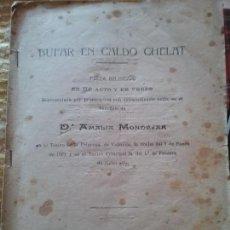 Libros antiguos: BUFAR EN CALDO CHELAT.. EDUARDO ESCALANTE, PIEZA BILINGUE, EN UN ACTO Y EN VERSO. Lote 118281751