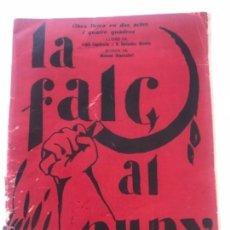 Libros antiguos: LA FALÇ AL PUNY-OBRA LIRICA DE LLUIS CAPDEVILA I HOMEDES MUNDO-MUSICA DE MANUEL BLANCAFORT. Lote 118363715