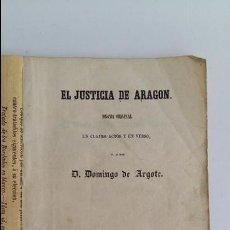 Libros antiguos: EL JUSTICIA DE ARAGON DRAMA ORIGINAL. DOMINGO DE ARGOTE 1854. Lote 118432059