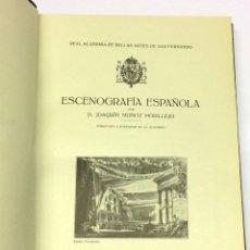 Libros antiguos: AÑO 1923 - MUÑOZ MORILLEJO, JOAQUÍN. ESCENOGRAFÍA ESPAÑOLA.. Lote 118450243