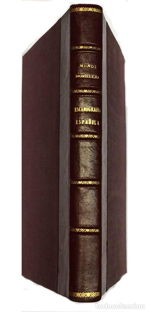Libros antiguos: AÑO 1923 - MUÑOZ MORILLEJO, Joaquín. Escenografía española. - Foto 2 - 118450243