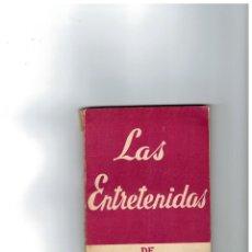 Libros antiguos: LAS ENTRETENIDAS DE MIGUEL MIHURA -COLECCIÓN TEATRO Nº 369. ALFIL 1963-. Lote 147625602