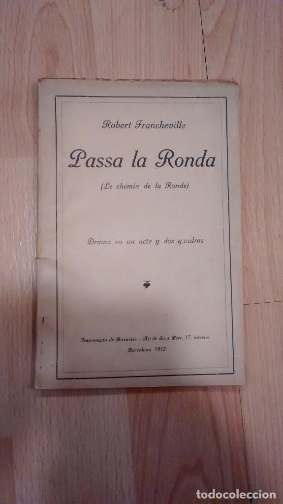 'PASSA LA RONDA' (LE CHEMIN DE LA RONDE). ROBERT FRANCHEVILLE (Libros antiguos (hasta 1936), raros y curiosos - Literatura - Teatro)