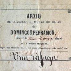 Libros antiguos: EJEMPLAR ÚNICO: UNA RÁFAGA (1857), OBRA DE FRANCISCO CAMPRODON - ARXIU DE DOMINGO PERRAMON. Lote 121586487