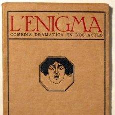 Libros antiguos: HERVIEU, PAUL - L'ENIGMA. COMÈDIA DRAMÀTIC EN DOS ACTES - BARCELONA 1910. Lote 121947475