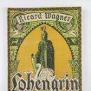 Libros antiguos: LOHENGRIN, (WAGNER) ASSOCIACIÒ WAGNERIANA 1926 - EN CATALÀ. Lote 105422171