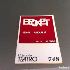 Libros antiguos: JEAN ANOUILH. BECKET ED. ESCELICER, 1972. TEATRO. Nº 748. Lote 122087703