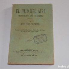 Libros antiguos: EL HIJO DEL AIRE- JOSE FOLA IGURBIDE. Lote 122091427