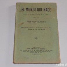 Libros antiguos: EL MUNDO QUE NACE- JOSE FOLA IGURBIDE. Lote 122091523