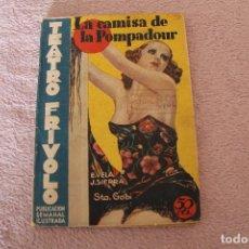 Libros antiguos: TEATRO FRIVOLO LA CAMIDA DE POMPADOUR NUM 2 DICIEMBRE DE 1935 J. SIERRA E. VELA. Lote 122267675