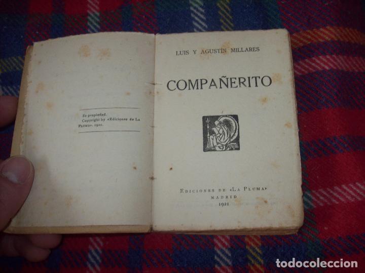 COMPAÑERITO. LUIS Y AGUSTÍN MIRALLES. EDICIONES DE LA PLUMA. MADRID. 1921. VER FOTOS. (Libros antiguos (hasta 1936), raros y curiosos - Literatura - Teatro)