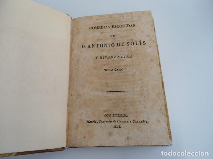 Libros antiguos: COMEDIAS ESCOGIDAS D. ANTONIO DE SOLIS Y RIVADENEIRA - Impr. ORTEGA Y COMPAÑIA 1828 - Foto 5 - 122441931