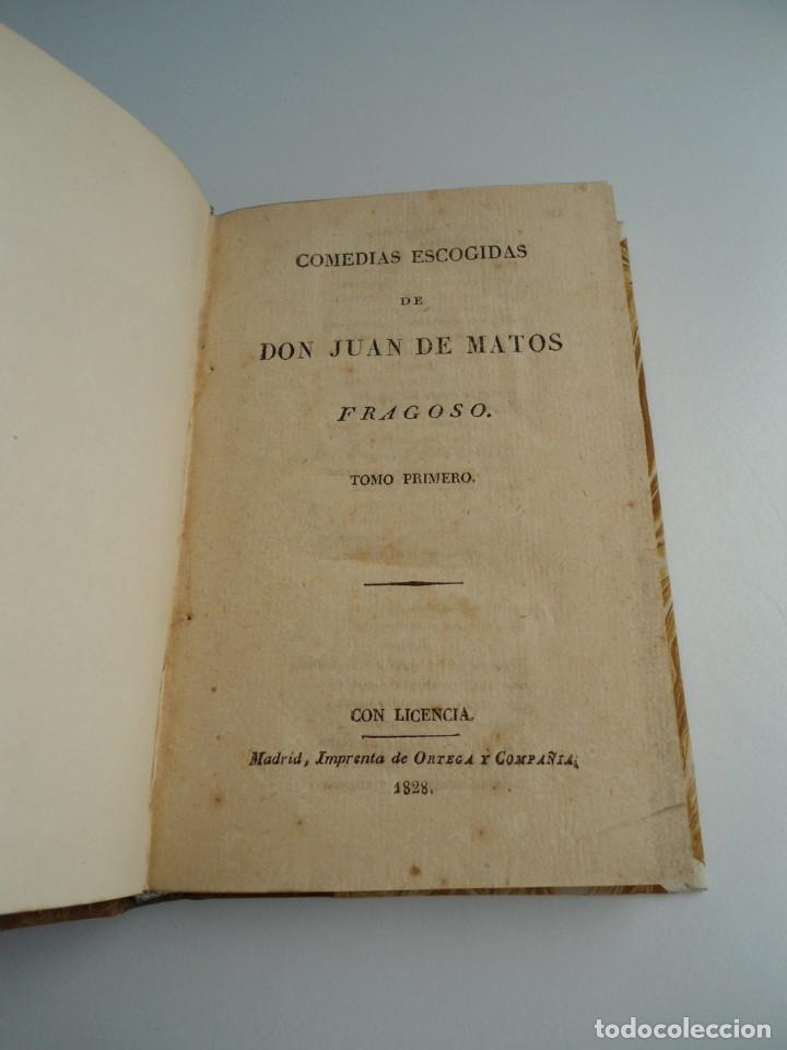 Libros antiguos: COMEDIAS ESCOGIDAS DE DON JUAN MATOS FRAGOSO - Impr. ORTEGA Y COMPAÑIA 1828 - Foto 2 - 122702475