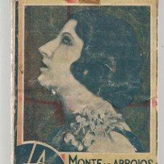 Libros antiguos: LA FARSA. Nº 180. MONTE DE ABROJOS. JOSÉ CASTELLÓN. 21 FEBRERO 1931. (ST/C80). Lote 124025287