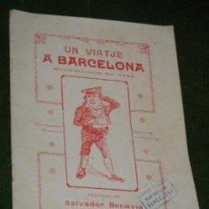 Libros antiguos: UN VIATJE A BARCELONA - MONO-DIALECH EN VERS, DE SALVADOR BONAVIA 1906. Lote 124289171