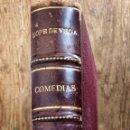 Libros antiguos: LOPE DE VEGA, COMEDIAS, PROMETEO VALENCIA, PRECIOSA ENCUADERNACION CIRCA 1910. Lote 124499315
