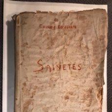 Alte Bücher - SAINETES VALENCIANS, por Eduardo Escalante (Segunda Mitad del Siglo XIX) - 124685296