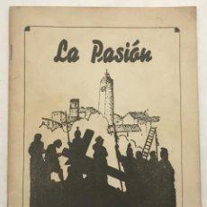 Libros antiguos: LA PASIÓN OLESA DE MONTSERRAT. - [PATRONATO DE LA PASSIÓ]. Lote 123268694