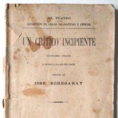 Libros antiguos: UN CRÍTICO INCIPIENTE - JOSÉ ECHEGARAY - CAPRICHO CÓMICO - FLORENCIO FISCOWICH, EDITOR - MADRID 1891. Lote 125362351