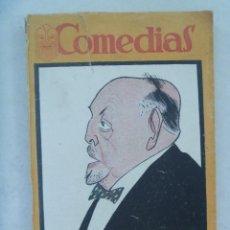 Libros antiguos: COMEDIAS : CURRITO DE LA CRUZ , DE PEREZ LUGIN Y LINARES RIVAS Y EL PAVO REAL, DE MARQUINA. 1926. Lote 125562023