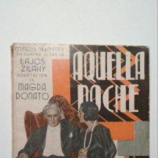 Libros antiguos: AQUELLA NOCHE ZILAHY, LAJOS. 1936. LIBRERÍA Y EDITORIAL MADRID. Lote 125861855