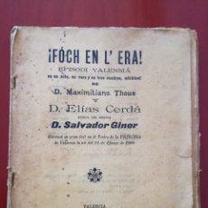 Libros antiguos: ¡FÓCH EN L ERA! EPISODI VALENCIÁ. Lote 126721798