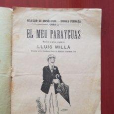 Libros antiguos: EL MEU PARAYGUAS, LLUIS MILLÁ. Lote 126854631