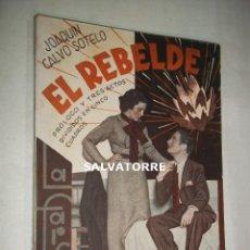 Libros antiguos: JOAQUIN CALVO SOTELO.EL REBELDE.1935.LA FARSA.TEATRO.. Lote 127526795