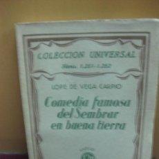 Libros antiguos: COMEDIA FAMOSA DEL SEMBRAR EN BUENA TIERRA. LOPE DE VEGA. ESPASA-CALPE 1932. Lote 128669523