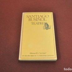 Libros antiguos: SANTIAGO RUSIÑOL TEATRE COL·LECCIÓ MOLC NÚMERO 64. Lote 128690587