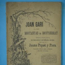 Libros antiguos: JOAN GARI EN LAS MONTANYAS DE MONTSERRAT - JAUME PIQUET Y PIERA - IMPRENTA HENRICH Y CIA, 1891. Lote 129499443
