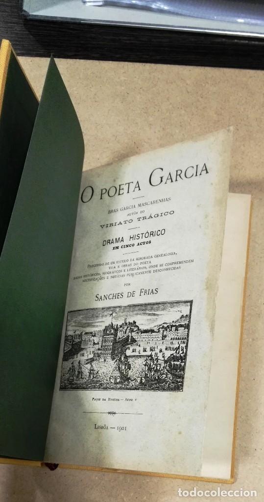 Libros antiguos: O poeta Garcia: Bras Garcia Mascarenhas autor do viriato tragico : drama historico em cinco actos - Foto 3 - 131284783