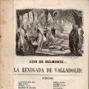 Libros antiguos: LUIS DE BELMONTE : LA RENEGADA DE VALLADOLID. Lote 131432350