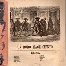 Libros antiguos: ANÓNIMO : UN BOBO HACE CIENTO. Lote 131432494