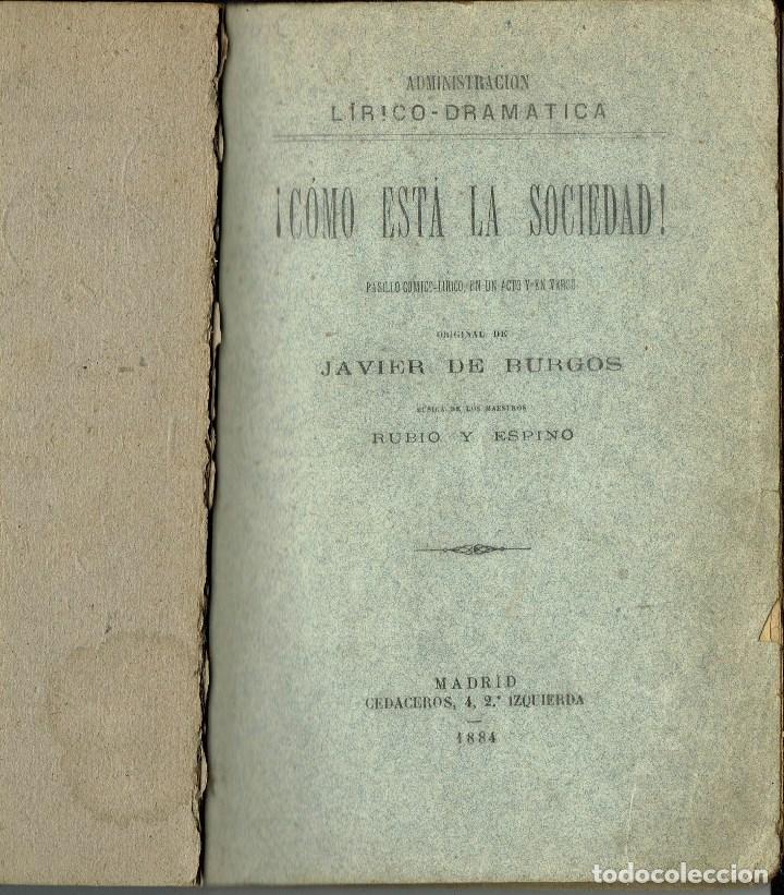 Libros antiguos: ¡CÓMO ESTÁ LA SOCIEDAD!, POR JAVIER DE BURGOS. AÑO 1884. (3.6) - Foto 2 - 132352742
