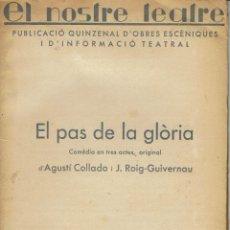 Libros antiguos: EL PAS DE LA GLÒRIA, PER AGUSTÍ COLLADO I J. ROIG-GUIVERNAU. AÑO 1934. (1.7). Lote 132792258