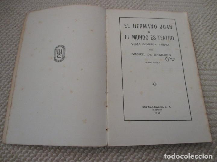Libros antiguos: El hermano Juan o El mundo es teatro, por Miguel de Unamuno, Espasa-Calpe 1ª Ed. 1934 - Foto 2 - 132806498