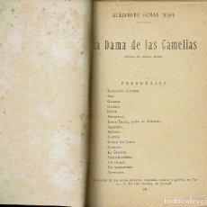 Libros antiguos: LA DAMA DE LAS CAMELIAS, POR ALEJANDRO DUMAS (HIJO). AÑO ¿? (1.7). Lote 133138278