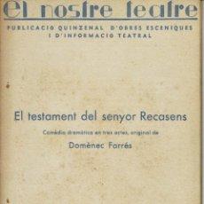Libros antiguos: EL TESTAMENT DEL SENYOR RECASENS, PER DOMÉNEC FARRÉS. AÑO 1936. (4.6). Lote 133221490