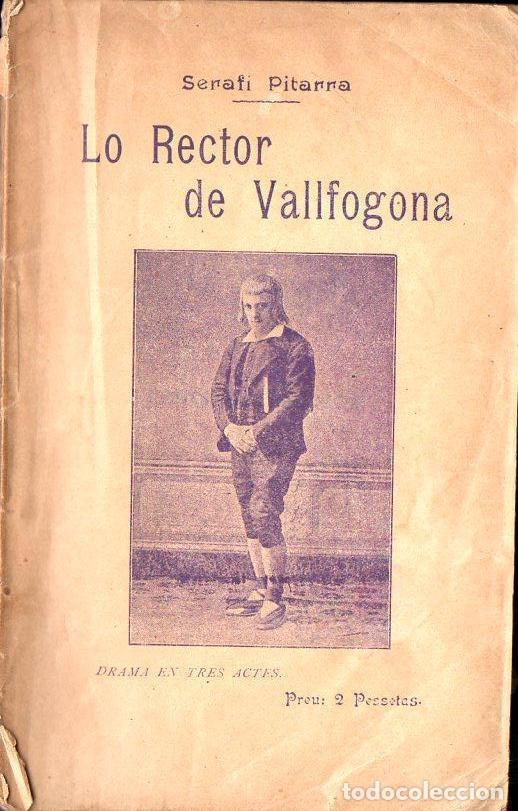 SERAFÍ PITARRA : LO RECTOR DE VALLFOGONA (BONAVIA, 1908) (Libros antiguos (hasta 1936), raros y curiosos - Literatura - Teatro)