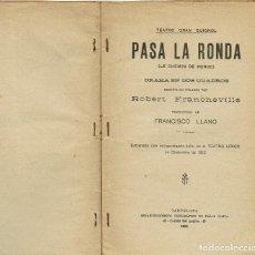 Alte Bücher - PASA LA RONDA, POR ROBERT DE FRANCHEVILLE. AÑO 1913. (1.7) - 133375014