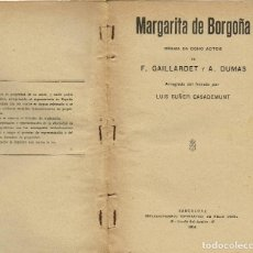 Libros antiguos: MARGARITA DE BORGOÑA, POR F. GAILLARDET Y ALEJANDRO DUMAS. AÑO 1914. (1.7). Lote 133377654